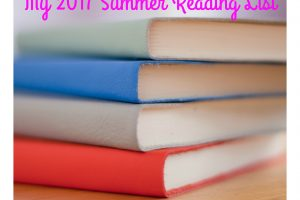 My 2017 Summer Reading List