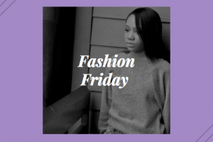 Fashion Friday ~ April 13th