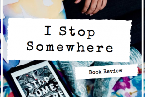 Book Review: I Stop Some Where by TE Carter