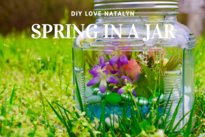 Spring In A Jar ~ DIY