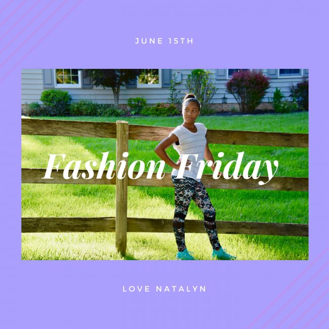 Fashion Friday ~ June 15th