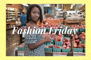 Fashion Friday ~ July 6th