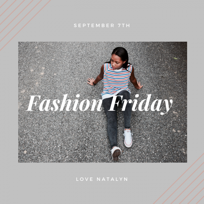 Fashion Friday ~ September 7th