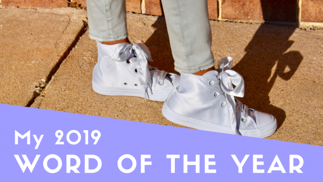 My 2019 Word of the Year