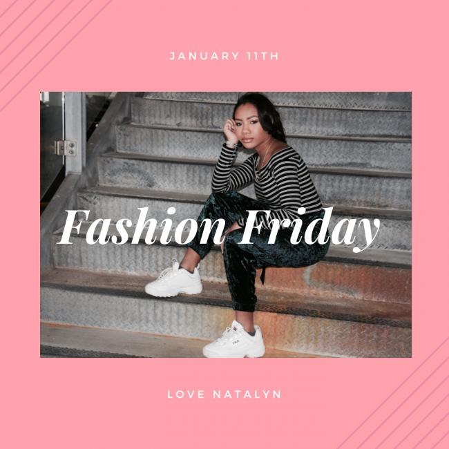 Fashion Friday ~ January 11th
