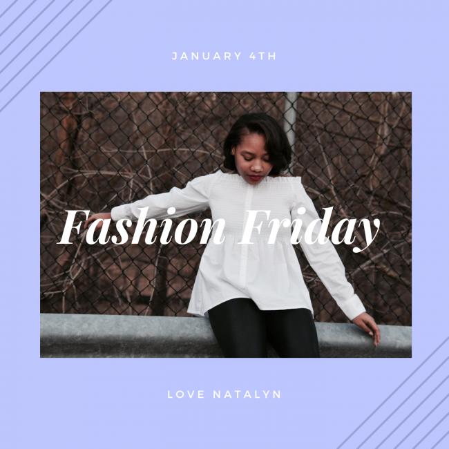 Fashion Friday ~ January 4th