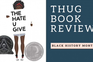 Book Review: The Hate U Give by Angie Thomas (In Honor of Black History Month)