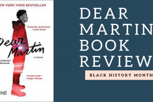 Book Review: Dear Martin by Nic Stone (In Honor of Black History Month)