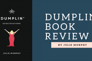 Book and Movie Review: Dumplin' by Julie Murphy