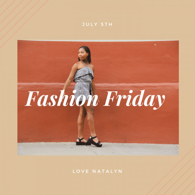 Fashion Friday ~ July 5th