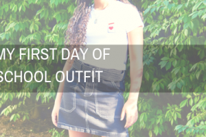 My First Day of School Outfit!