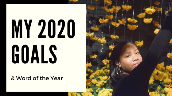 2020 Goals & Word of the Year