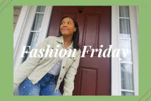 Fashion Friday ~ January 31st