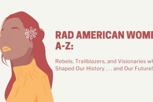 Rad American Women A-Z by Kate Schatz