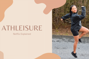 Athleisure (Netflix Series): My Takeaway