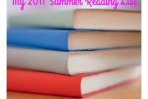 My 2017 Summer Reading List
