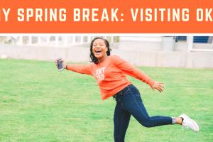 My Spring Break: Oklahoma City (Part 1)