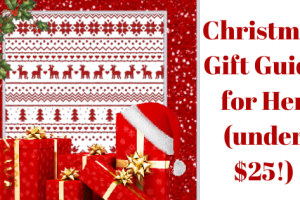 Christmas Gift Guide for Her (under $25!)