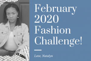 February 2020 Fashion Challenge