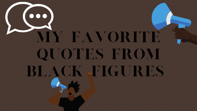 My Favorite Quotes from Black Figures